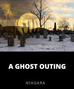 A Ghost Outing Niagara