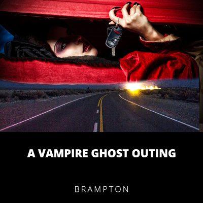 A Vampire Outing Brampton