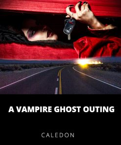 A Vampire Ghost Outing